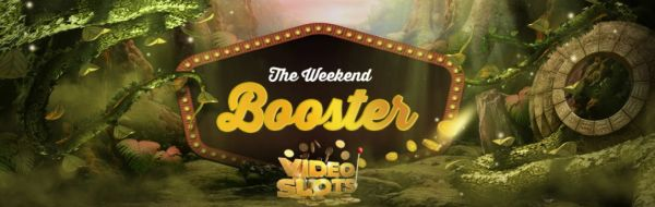 Videoslots Weekend Booster